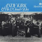 ANDY KIRK Andy Kirk & His 12 Clouds of Joy : March 1936 album cover