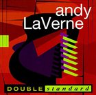 ANDY LAVERNE Double Standard album cover