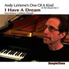 ANDY LAVERNE I Have A Dream: At The Kitano Vol. 2 album cover