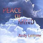 ANDY LAVERNE Peace Of Mind album cover