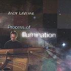 ANDY LAVERNE Process Of Illumination album cover
