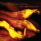 ANDY MILNE The reMissiion album cover