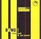 ANDY SCOTT Bang! album cover