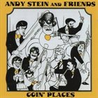 ANDY STEIN (VIOLIN) Andy Stein and Friends : Goin' Places album cover