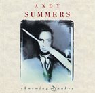 ANDY SUMMERS Charming Snakes album cover