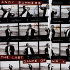 ANDY SUMMERS The Last Dance of Mr. X album cover