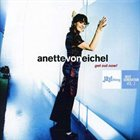 ANETTE VON EICHEL Get Out Now! album cover