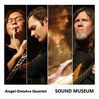 ÁNGEL ONTALVA Ángel Ontalva Quartet : Sound Museum album cover