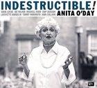 ANITA O'DAY Indestructible! album cover