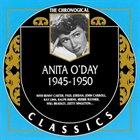 ANITA O'DAY The Chronogical Classics: Anita O'Day 1945-1950 album cover
