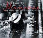 ANNA MARIA JOPEK Anna Maria Jopek and Gonzalo Rubalcaba : Minione album cover