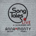 ANNA WILSON Song Tales (Live at The Bluebird Cafe) album cover