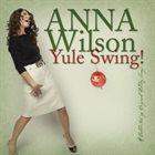 ANNA WILSON Yule Swing! album cover