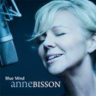ANNE BISSON Blue Mind(2LP/45RPM/180g/Translucent Blue Vinyl) album cover
