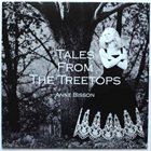ANNE BISSON Tales from the Treetops album cover