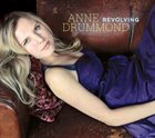 ANNE DRUMMOND Revolving album cover