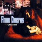 ANNE DUCROS Urban Tribe album cover
