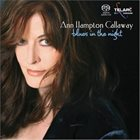 ANNE HAMPTON CALLAWAY Blues in the Night album cover
