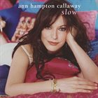ANNE HAMPTON CALLAWAY Slow album cover