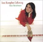 ANNE HAMPTON CALLAWAY This Christmas album cover