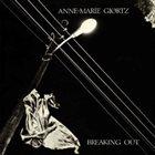 ANNE-MARIE GIØRTZ Breaking Out album cover