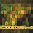 ANNE METTE IVERSEN Poetry of Earth album cover