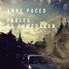 ANNE PACEO Fables of Shwedagon album cover
