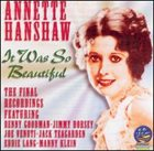 ANNETTE HANSHAW It Was So Beautiful album cover