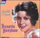 ANNETTE HANSHAW Lovable & Sweet album cover