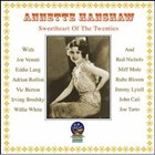 ANNETTE HANSHAW Sweetheart of the Twenties album cover