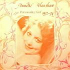 ANNETTE HANSHAW The Personality Girl 1932-1934 album cover