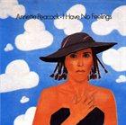 ANNETTE PEACOCK I Have No Feelings album cover