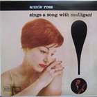 ANNIE ROSS Annie Ross Sings a Song With Mulligan! album cover