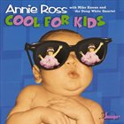 ANNIE ROSS Cool For Kids album cover