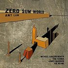 ANT LAW Zero Sum World album cover