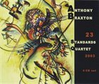 ANTHONY BRAXTON 23 Standards Quartet album cover