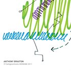 ANTHONY BRAXTON 3 Compositions (EEMHM) 2011 album cover