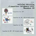 ANTHONY BRAXTON 4 Compositions (Ulrichsberg) 2005: Phonomanie VIII album cover