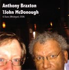 ANTHONY BRAXTON 6 Duos (Wesleyan) 2006 (with John McDonough) album cover