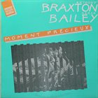 ANTHONY BRAXTON Anthony Braxton / Derek Bailey : Moment Précieux album cover