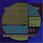 ANTHONY BRAXTON Anthony Braxton Sonny Simmons Brandon Evans Andre Vida Mike Pride Shanir Blumenkranz album cover