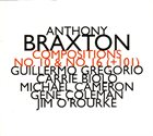 ANTHONY BRAXTON Compositions No. 10 & No. 16 (+101) album cover