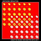 ANTHONY BRAXTON Creative Music Orchestra (NYC) 2011 album cover