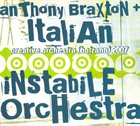 ANTHONY BRAXTON Creative Orchestra (Bolzano) 2007 (with  Italian Instabile Orchestra) album cover