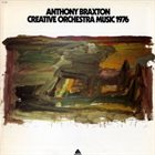 ANTHONY BRAXTON Creative Orchestra Music 1976 album cover