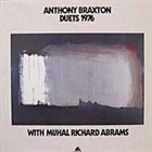 ANTHONY BRAXTON Duets 1976 (with Muhal Richard Abrams) album cover