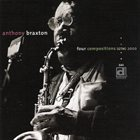 ANTHONY BRAXTON Four Compositions (GTM) 2000 album cover