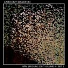 ANTHONY BRAXTON GTM (Irdium) 2007 , Vol.4-Set 2 album cover