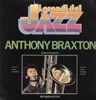 ANTHONY BRAXTON I Grandi Del Jazz (aka Quartet Balad) album cover