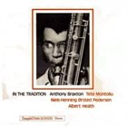 ANTHONY BRAXTON In The Tradition album cover